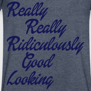 Really Really Ridiculously Good Looking T-Shirts - Men's V-Neck T-Shirt by Canvas