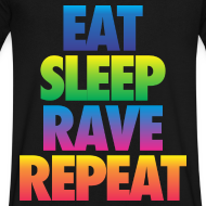 Design ~ Eat Sleep Rave Repeat