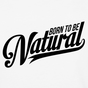 Born Natural Vintage Logo T-Shirts - Baseball T-Shirt
