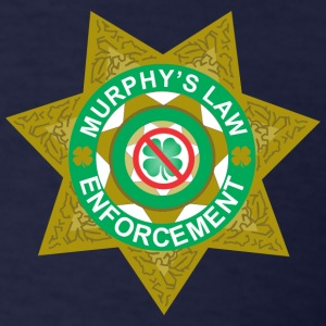 Murphy's Law Enforcement T-Shirts - Men's T-Shirt