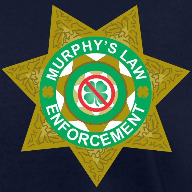 Murphy's Law Enforcement f