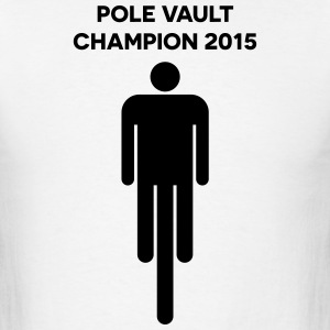 Pole Vault Champion 2015 T-Shirts - Men's T-Shirt