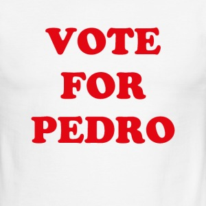 Vote for Pedro T-shirt - Men's Ringer T-Shirt