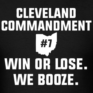 Cleveland Commandment #7 T-Shirts - Men's T-Shirt