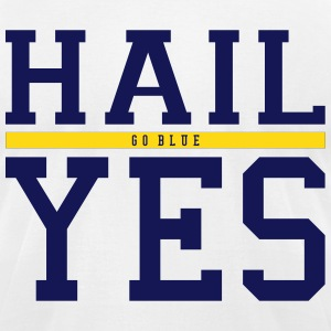 Hail Yes T-Shirts - Men's T-Shirt by American Apparel