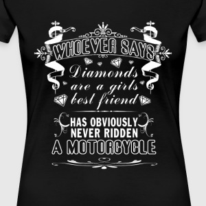 MOTORCYCLES NOT DIAMONDS! - Women's Premium T-Shirt