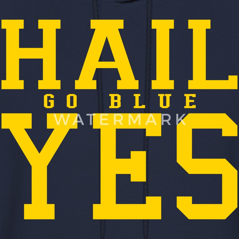 Hail Yes GO BLUE Hoodies - Men's Hoodie