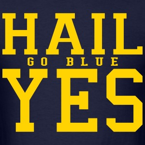 Hail Yes GO BLUE T-Shirts - Men's T-Shirt