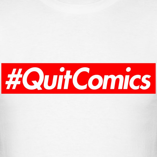#QUITCOMICS (for the bros)