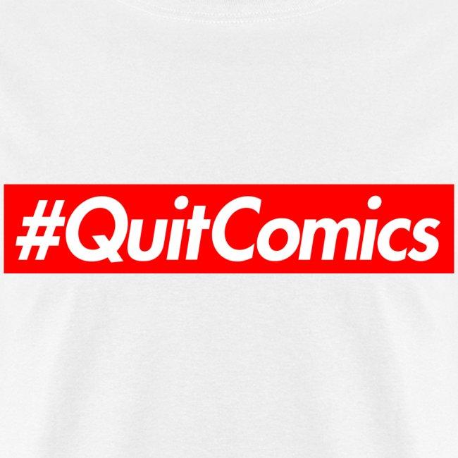 #QUITCOMICS (for the bros)