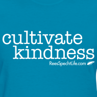 Design ~ Cultivate Kindness White Logo Women's Shirt
