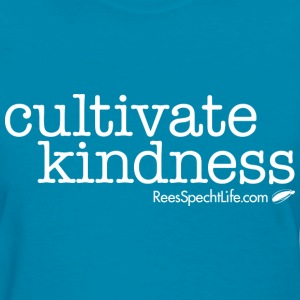 Cultivate Kindness White Logo Women's Shirt - Women's T-Shirt