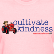 Design ~ Cultivate Kindness Women's shirt