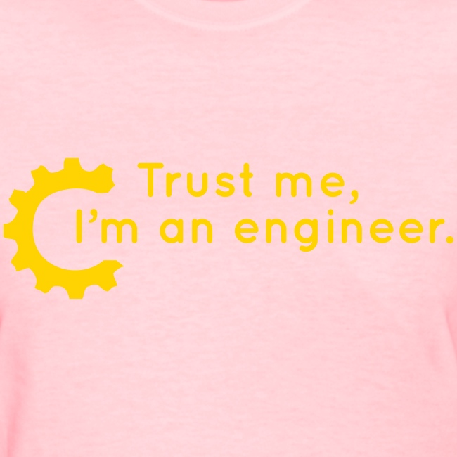 Trust Me, I'm an engineer (R)