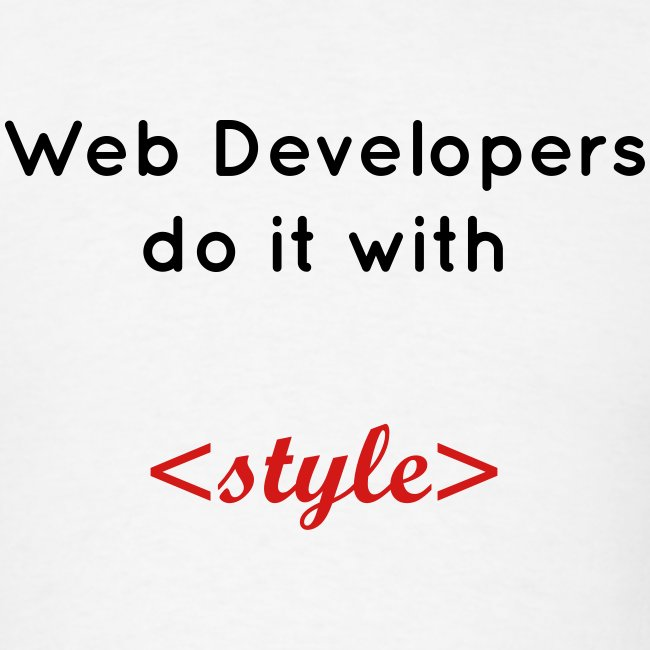 Web developers do it with style