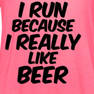 I Run Because I Really Like Beer Tanks - Women's Flowy Tank Top by Bella
