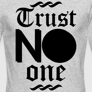 trust no one Long Sleeve Shirts - Men's Long Sleeve T-Shirt by Next Level