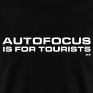 Design ~ Autofocus is for Tourists