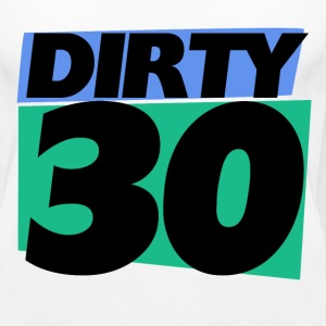 dirty 30 30th birthday party - Women's Premium Tank Top