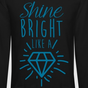 shine bright a diamond Long Sleeve Shirts - Crewneck Sweatshirt