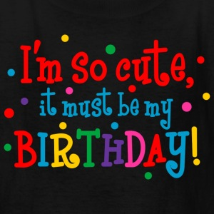 So Cute Birthday Kids' Shirts - Kids' T-Shirt