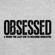 Design ~ Obsessed | Mens jumper (back print)