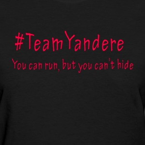 Team Yandere Shirt - Women's T-Shirt