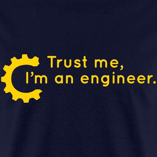 Trust Me, I'm an engineer (R)