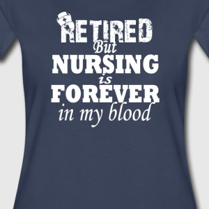 RETIRED NURSE - Women's Premium T-Shirt