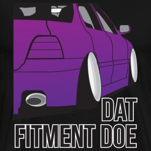 Dat Fitment Doe - Men's Premium T-Shirt