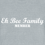 Design ~ Join The Family! Eh Bee Family Member Tee