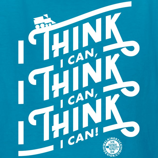 I Think I Can x3 Kids Shirt