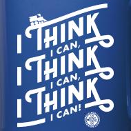 Design ~ I Think I Can x3 Coffee Mug