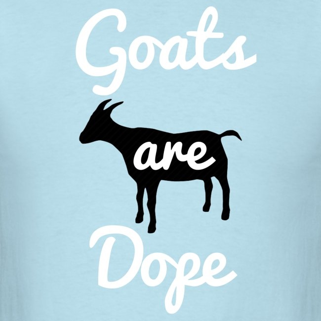 Goats Are Dope T