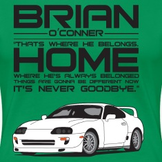 Brian O'Conner- Where he's always belonged