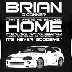 Brian O'Conner- Where he's always belonged (white)
