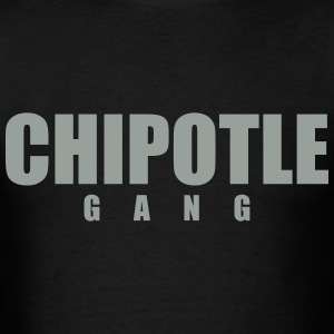 Chipotle Gang T-Shirts - Men's T-Shirt