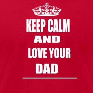 Keep Cam and Love Your Dad T Shirt Red For men - Men's T-Shirt by American Apparel
