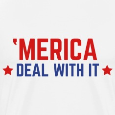'Merica Deal With It  T-shirts