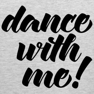 Dance With Me Tank Tops - Men's Premium Tank