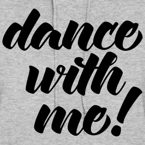 Dance With Me Hoodies - Women's Hoodie