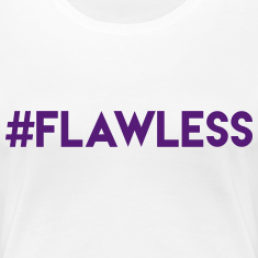 #Flawless Shirt Women's T-Shirts