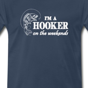 Hooker on The Weekends - Men's Premium T-Shirt