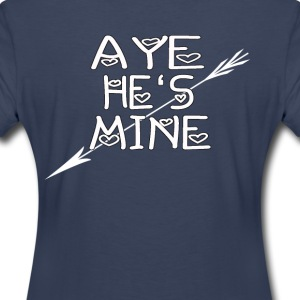 Aye he is Mine - Women's Premium T-Shirt