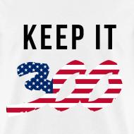 Design ~ Keep it 300 T shirt