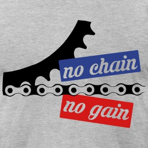 no chain no gain T-Shirts - Men's T-Shirt by American Apparel