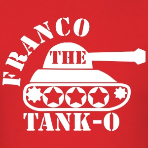 Franco The Tanko T-Shirts - Men's T-Shirt