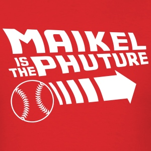 Maikel Is The Phuture T-Shirts - Men's T-Shirt