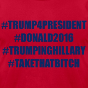 Donald Trump 4 President T-Shirts - Men's T-Shirt by American Apparel