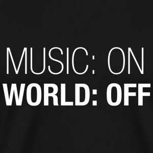 Music on – world off – men premium shirt (dh) - Men's Premium T-Shirt